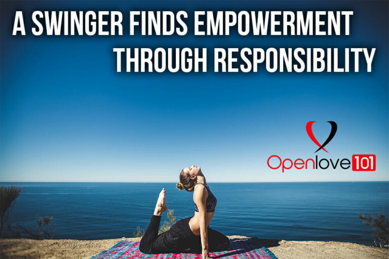 A Swinger Finds Empowerment Through Responsibility